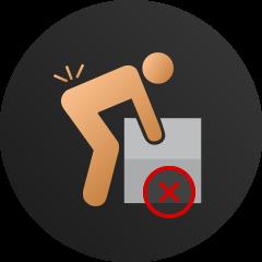 Avoid heavy lifting